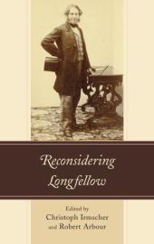 Reconsidering Longfellow