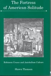 Robinson Crusoe and Antebellum Culture