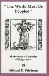Shakespeare's Comedies of Forgiveness