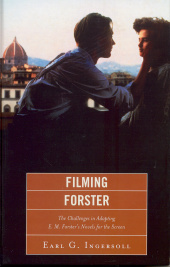 The Challenges of Adapting E.M. Forster's Novels for the Screen
