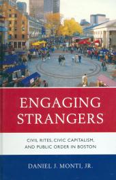 Civil Rites, Civic Capitalism, and Public Order in Boston
