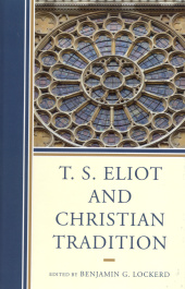 T.S. Eliot and Christian Tradition