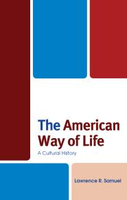 The American Way of Life: A Cultural History